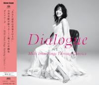 今井美樹 Dialogue  -Miki Imai Sings Yuming Classics- (Single Layer SACD) SSMS-027 ※予約商品・9月12日より順次発送予定